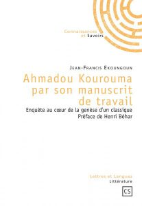 Ahmadou Kourouma par son manuscrit de travail