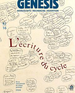 Alain Pagès (ITEM) et Olivier Lumbroso (Université Paris III) :  Pour une génétique des cycles romanesques.  Présentation du Genesis n° 42