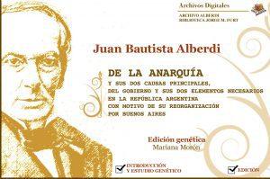 Archives Numériques du CRLA : DE LA ANARQUÍA de Juan Bautista Alberdi Edición genética de Mariana Morón  (Biblioteca Jorge M. Furt / Archivo Alberdi)