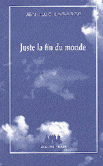 Appel à communications : «Juste la fin du monde» de Jean Luc Lagarce : des premiers brouillons à l'adaptation cinématographique