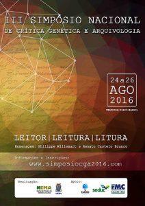 IIIº Simpósio Nacional de Crítica genética e Arquivologia. Leitor / Leitura / Litura