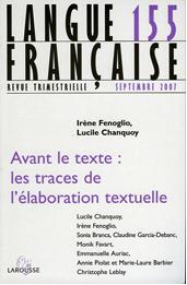 LF N°155 : «Avant le texte : les traces de l'élaboration textuelle»