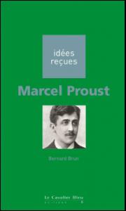 Marcel Proust, Bernard Brun
