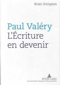 Brian Stimpson, « Paul Valéry : L'Écriture en devenir »