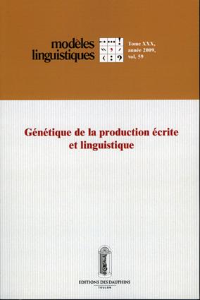 Génétique de la production écrite et linguistique, coordonné par Irène Fenoglio et Jean-Michel Adam