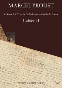 Edition de «Marcel Proust, Cahier 71»