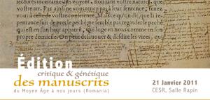Édition critique et génétique des manuscrits du Moyen Âge à nos jours (Romania)