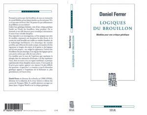 Daniel Ferrer : Logiques du brouillon. «Modèles pour une critique génétique»