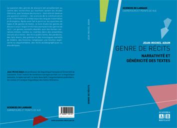 Jean-Michel Adam : «Genre de récits. Narrativité et généricité des textes»