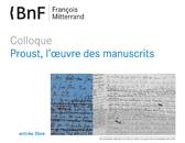 Double colloque : «Proust, l'oeuvre des manuscrits»