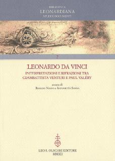 Leonardo Da Vinci, Interpretazioni e rifrazioni tra Giambattista Venturi e Paul Valéry