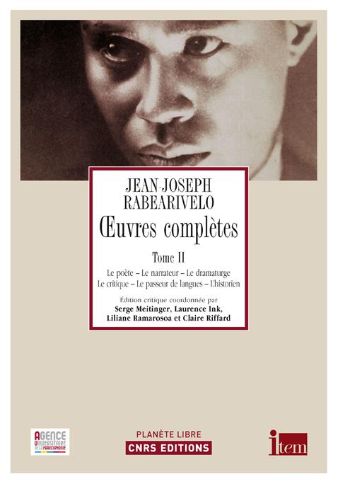 Jean-Joseph Rabearivelo, Œuvres complètes. Tome II