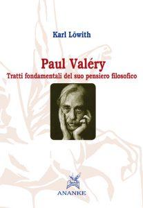Karl Löwith: » Paul Valéry Tratti fondamentali del suo pensiero filosofico»