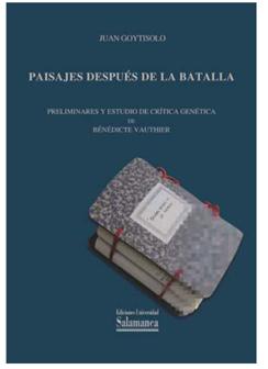 Paisajes después de la batalla. Juan Goytisolo. Preliminares y estudio de crítica genética de Bénédicte Vauthier