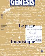 Genesis 35 – «Le geste linguistique», sous la direction d'Irène Fenoglio.