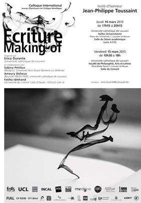 Colloque International Jeunes Chercheurs en Critique Génétique : «L'Ecriture, making-of»