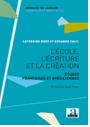 L'école, l'écriture et la création. Études françaises et brésiliennes