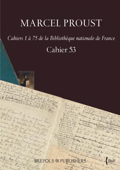 MARCEL PROUST : publication du «Cahier 53»