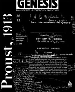 Genesis 36 – «Proust, 1913»