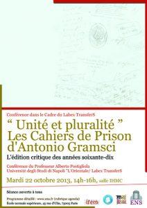 Conférences du Professeur Alberto Postigliola :  «Unité et pluralité» les Cahiers de Prison d'Antonio  Gramsci. «L'édition critique des années soixante dix»