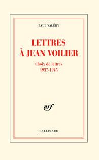 Paul Valéry, Lettres à Jean Voilier