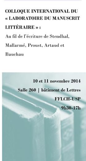 Colloque international du « LABORATOIRE DU MANUSCRIT LITTÉRAIRE » : Au fil de l'écriture de Stendhal, Mallarmé, Proust, Artaud et Bauchau