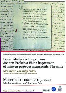 Séminaire général de critique génétique / Alexandre Vanautgaerden : «Dans l'atelier de l'imprimeur Johann Froben à Bâle : impression et mise en page des manuscrits d'Erasme.»