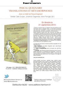 Pascal Quignard. «Translations et métamorphoses». Avec un inédit de Pascal Quignard  CALLE-GRUBER Mireille, DEGENÈVE Jonathan, FENOGLIO Irène (dir.)  Colloque de Cerisy