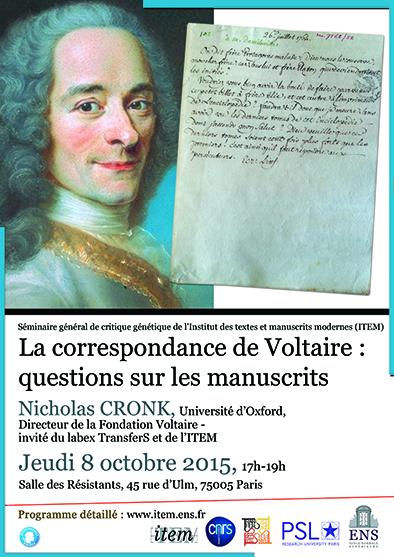Nicholas Cronk (Université d'Oxford): «La correspondance de Voltaire : questions sur les manuscrits»