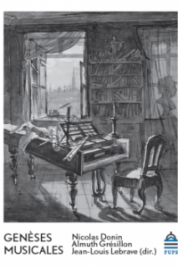 Genèses musicales. Nicolas Donin, Almuth Grésillon, Jean-Louis Lebrave (dir.)