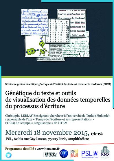 Séminaire général de critique génétique / Christophe LEBLAY : Génétique du texte et outils de visualisation des données temporelles du processus d'écriture