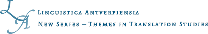 "Linguistica Antverpiensia NS – Themes in Translation Studies Vol 14 (2015) : ""Towards a Genetics of Translation"". Anthony Cordingley & Chiara Montini (dir)"