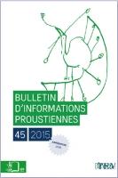 Bulletin d'informations proustiennes n°45
