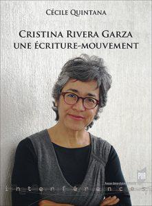 Cristina Rivera Garza, une écriture-mouvement