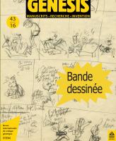 Pierre-Marc de Biasi (ITEM) et Luc Vigier (Université de Poitiers), Bande dessinée : présentation du numéro 43 de la revue «Genesis»