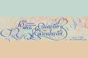 XIII ème congrès international de critique génétique de l'APCG : «La création en circulation»
