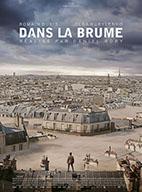 Caroline Renouard (université de Lorraine) : « Les effets spéciaux et les effets visuels, aux origines de «Dans la brume» de Daniel Roby »