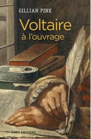 Publication : Gillian Pink : «Voltaire à l'ouvrage».