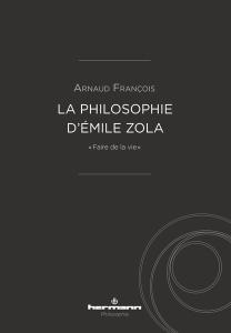 Zola et la philosophie (Arnaud François, Université de Poitiers)