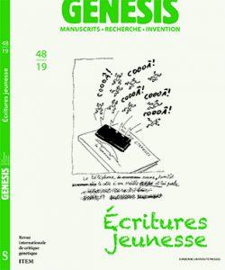 Christine Collière (Université de Bourgogne-Franche Comté, Centre Interlangues-TIL), Karine Meshoub-Manière (Université de Lille, ESPE Lille-Nord de France) : Présentation du numéro 48 de «Genesis», «Écrire pour la jeunesse »