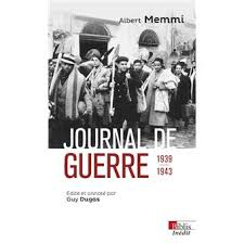 Albert Memmi, Journal de guerre 1939-1943