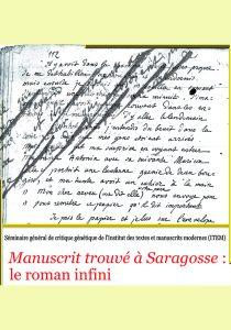 François Rosset (Université de Lausanne),  «Manuscrit trouvé à Saragosse»: le roman infini