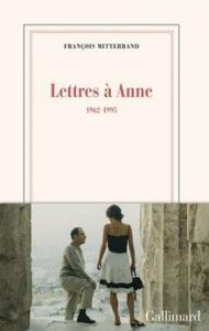 Odile Richard-Pauchet (Univ. de Limoges) : «François Mitterrand, «Lettres à Anne»»; Véronique Montémont (Univ. de Lorraine) : «Les cahiers d'Albert Beugras»
