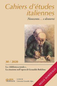 [PUBLICATION ] La «biblioteca totale».  La citazione nell'opera di Gesualdo Bufalino. Cahiers d'études italiennes n°30/2020
