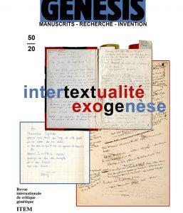 Luc Vigier (Univ. Poitiers / ITEM) : « Aragon »,  Pierre-Marc de Biasi, Céline Gahungu (ITEM) : «« Exogenèse/Intertextualité », présentation des numéro 50 et 51 de la revue «Genesis»»