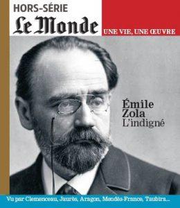 Hors-série Le Monde, « Émile Zola. L'indigné »