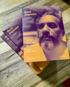 René Depestre, «Cahier d'un art de vivre Sous-titre Journal de Cuba, 1964-1978»
