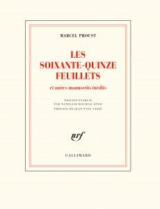 [PUBLICATION ] Marcel Proust. «Les Soixante-quinze feuillets»