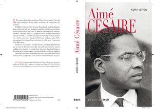 [PUBLICATION éq. Manuscrits francophones] KORA VÉRON,  Aimé Césaire. ed. Seuil. coll. Biographie/Seuil