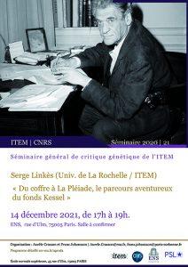 Serge Linkès (ITEM, Université de La Rochelle), Philippe Baudorre (Bordeaux-Montaigne) et Hugues Pradier (Pléiade) : «Du coffre à La Pléiade, le parcours aventureux du fonds Kessel»